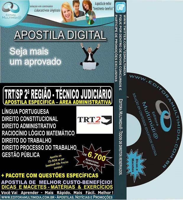 Apostila TRT SP  - 2ª Região - TÉCNICO Judiciário - Área ADMINISTRATIVA - Teoria + 6.700 Exercícios - Concurso 2013-14