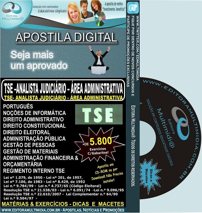 Apostila TSE - Analista Judiciário - Área Administrativa - Teoria + 5.800 Exercícios - Concurso 2011-12