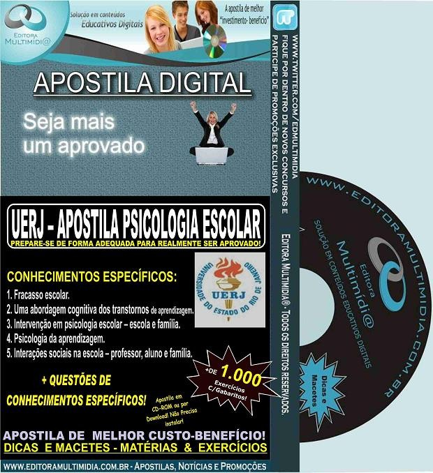 Apostila UERJ - PSICOLOGIA ESCOLAR - Teoria + 1.000 Exercícios - Concurso 2015