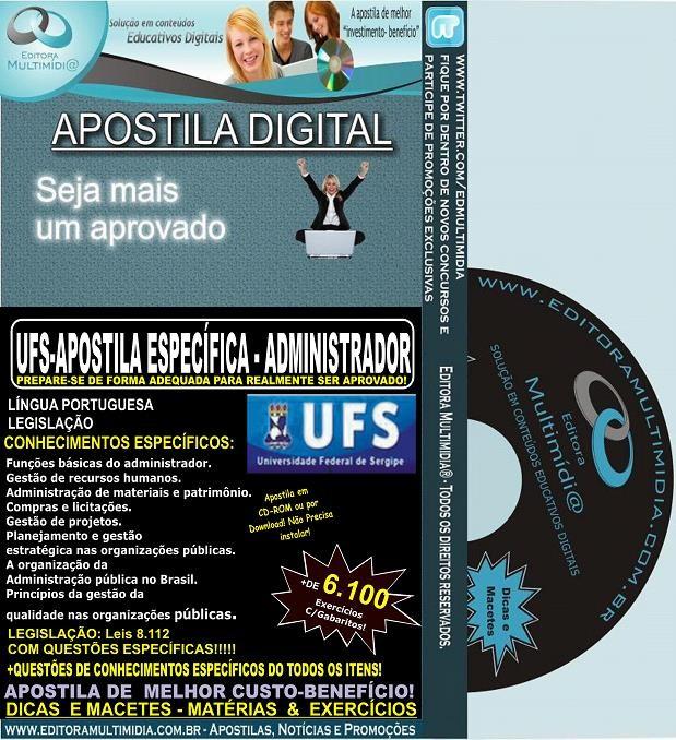 Apostila UFS - ADMINISTRADOR - Teoria + 6.100 Exercícios - Concurso 2014