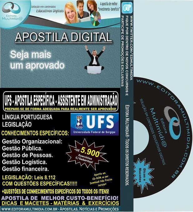 Apostila UFS - ASSISTENTE EM ADMINISTRAÇÃO - Teoria + 5.900 Exercícios - Concurso 2014