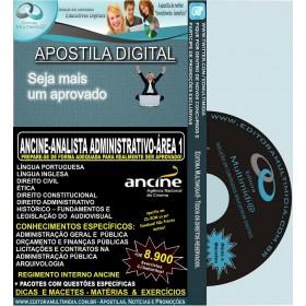 Apostila ANCINE - Analista ADMINISTRATIVO - ÁREA I (1) - Teoria + 8.900 Exercícios - Concurso 2013