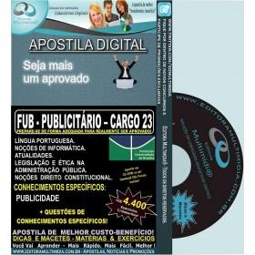 Apostila FUB - PUBLICITÁRIO - CARGO 23 - Teoria + 4.400 Exercícios - Concurso 2015
