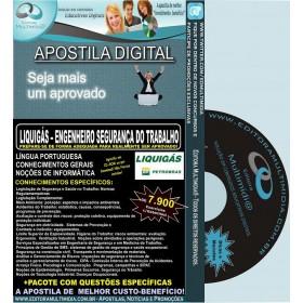 Apostila LIQUIGÁS - ENGENHEIRO SEGURANÇA DO TRABALHO - Teoria + 7.900 Exercícios