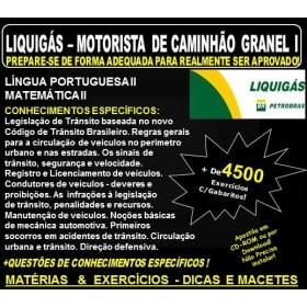 Apostila LIQUIGÁS DISTRIBUIDORA - MOTORISTA de CAMINHÃO GRANEL I - Teoria + 4.500 Exercícios - Concurso 2018