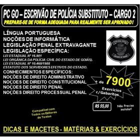 Apostila Policia Civil GO - ESCRIVÃO - Cargo 2 -  Teoria + 7.900 Exercícios - Concurso 2016
