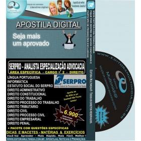 Apostila SERPRO - ANALISTA Especialização ADVOCACIA - Cargo 2: DIREITO - Teoria + 4.500 Exercícios - Concurso 2013