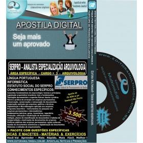 Apostila SERPRO - ANALISTA Especialização ARQUIVOLOGIA - Cargo 3: ARQUIVOLOGIA - Teoria + 4.500 Exercícios - Concurso 2013