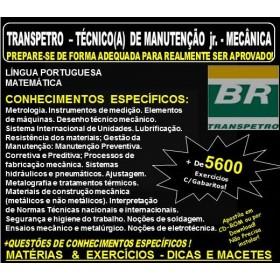 Apostila TRANSPETRO - TÉCNICO(A) de MANUTENÇÃO Jr. -  Área MECÂNICA - Teoria + 5.600 Exercícios - Concurso 2018