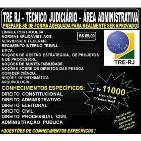 Apostila TRE RJ - Técnico Judiciário - ÁREA ADMINISTRATIVA - Teoria + 11.000 Exercícios - Concurso 2017