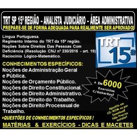 Apostila TRT SP 15ª Região - ANALISTA JUDICIÁRIO - Área ADMINISTRATIVA - Teoria + 6.000 Exercícios - Concurso 2018