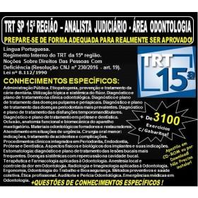 Apostila TRT SP 15ª Região - ANALISTA JUDICIÁRIO - Área ODONTOLOGIA - Teoria + 3.100 Exercícios - Concurso 2018
