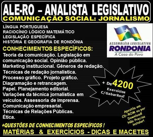 Apostila ALE-RO - ANALISTA LEGISLATIVO - COMUNICAÇÃO SOCIAL: JORNALISMO - Teoria + 4.200 Exercícios - Concurso 2018