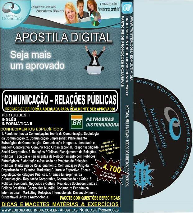 APOSTILA PETROBRAS BR DISTRIBUIDORA - COMUNICAÇÃO RELAÇÕES PÚBLICAS Jr.