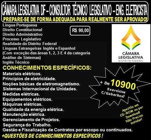 Apostila CAMARA LEGISLATIVA DF - CONSULTOR TÉCNICO LEGISLATIVO - ENGENHEIRO ELETRICISTA - Teoria + 10.900 Exercícios - Concurso 2018