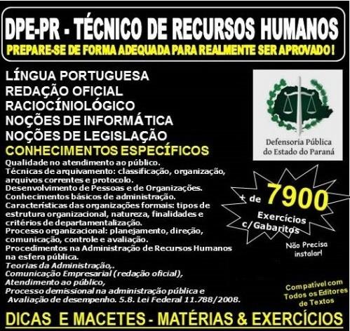 Apostila DPE PR - TÉCNICO de RECURSOS HUMANOS - Teoria + 7.900 Exercícios - Concurso 2017