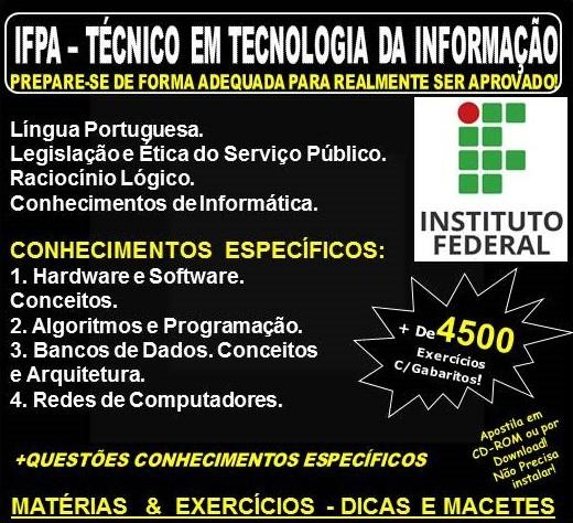 Apostila IFPA - TÉCNICO em TECNOLOGIA da INFORMAÇÃO - Teoria + 4.500 Exercícios - Concurso 2019
