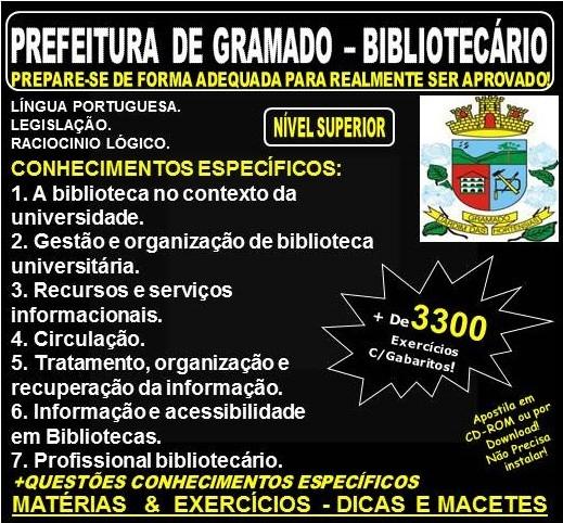 Apostila PREFEITURA DE GRAMADO - BIBLIOTECÁRIO - Teoria + 3.300 Exercícios - Concurso 2018