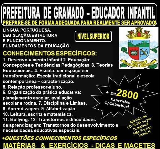 Apostila PREFEITURA de GRAMADO - EDUCADOR INFANTIL - Teoria + 2.800 Exercícios - Concurso 2018