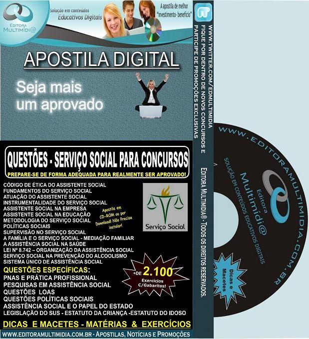 Apostila QUESTÕES DE SERVIÇO SOCIAL PARA CONCURSOS - Mais de 2.100 Exercícios
