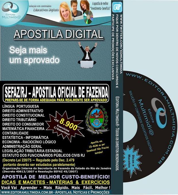 APOSTILA  SEFAZ RJ - OFICIAL DE FAZENDA - CONCURSO 2013 - Teoria + de 8.900 Exercícios
