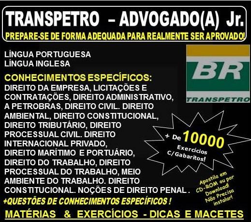 Apostila TRANSPETRO - ADVOGADO(A) Jr. - Teoria + 10.000 Exercícios - Concurso 2018