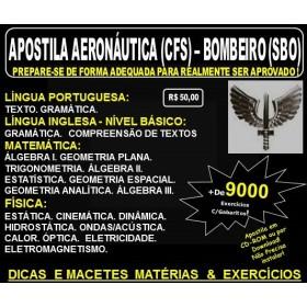 Apostila AERONÁUTICA - CURSO de FORMAÇÃO de SARGENTOS - BOMBEIRO (SBO) - Teoria + 9.000 Exercícios - Concurso 2017