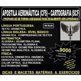 Apostila AERONÁUTICA - CURSO de FORMAÇÃO de SARGENTOS - CARTOGRAFIA (SCF) - Teoria + 9.000 Exercícios - Concurso 2017