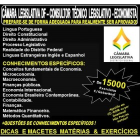 Apostila CAMARA LEGISLATIVA DF - CONSULTOR TÉCNICO LEGISLATIVO - ECONOMISTA - Teoria + 15.000 Exercícios - Concurso 2018