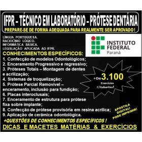 Apostila IF PR - Técnico em Laboratório - PRÓTESE DENTÁRIA - Teoria + 3.100 Exercícios - Concurso 2019