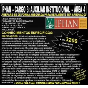 Apostila IPHAN - Cargo 3: AUXILIAR INSTITUCIONAL - ÁREA 4 - EDIFICAÇÕES - Teoria + 3.200 Exercícios - Concurso 2018