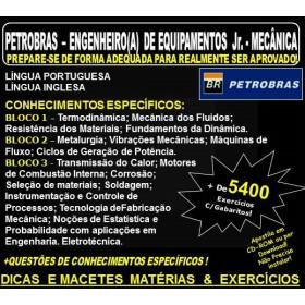 Apostila PETROBRAS - ENGENHEIRO(A) de EQUIPAMENTOS Jr. - MECÂNICA - Teoria + 5.400 Exercícios - Concurso 2018