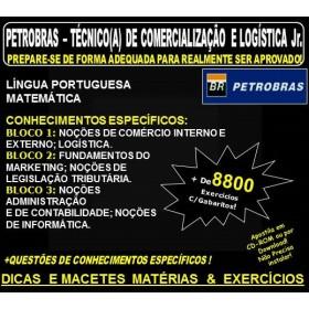 APOSTILA PETROBRAS - TÉCNICO(A) de COMERCIALIZAÇÃO e LOGÍSTICA Jr. - Teoria + 8.800 Exercícios - Concurso 2018