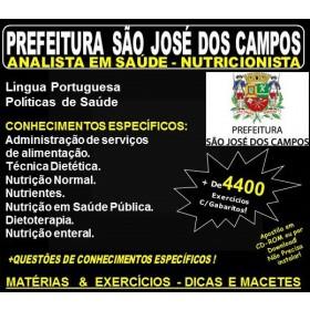 Apostila Prefeitura de São José dos Campos - Analista em Saúde - NUTRICIONISTA - Teoria + 4.400 Exercícios - Concurso 2018