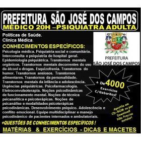 Apostila Prefeitura de São José dos Campos - Médico - PSIQUIATRA ADULTA - Teoria + 4.000 Exercícios - Concurso 2018