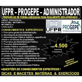Apostila UFPR - PROGEPE - ADMINISTRADOR - Teoria + 4.500 Exercícios - Concurso 2019
